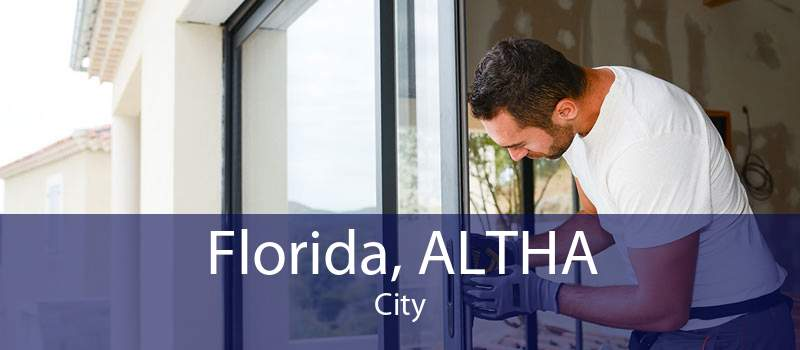 Florida, ALTHA City