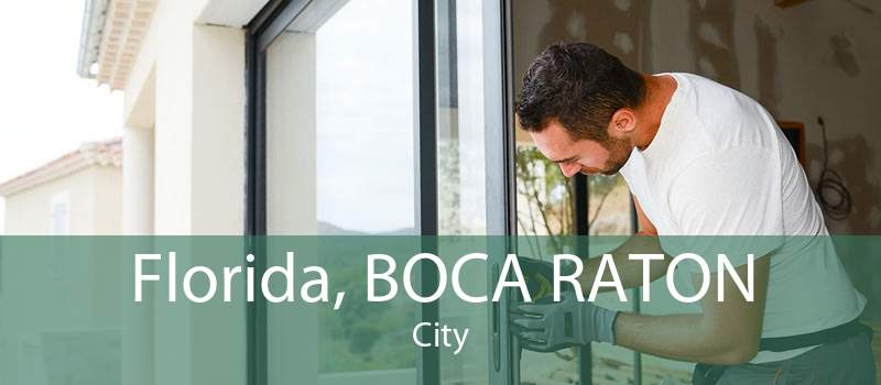 Florida, BOCA RATON City